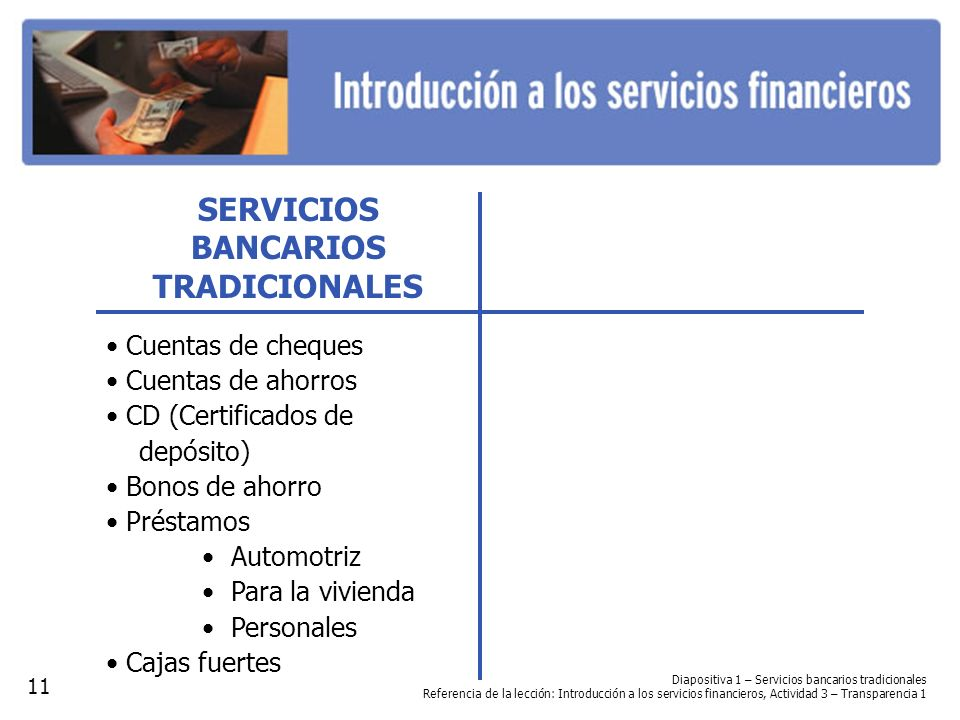 SERVICIOS BANCARIOS TRADICIONALES