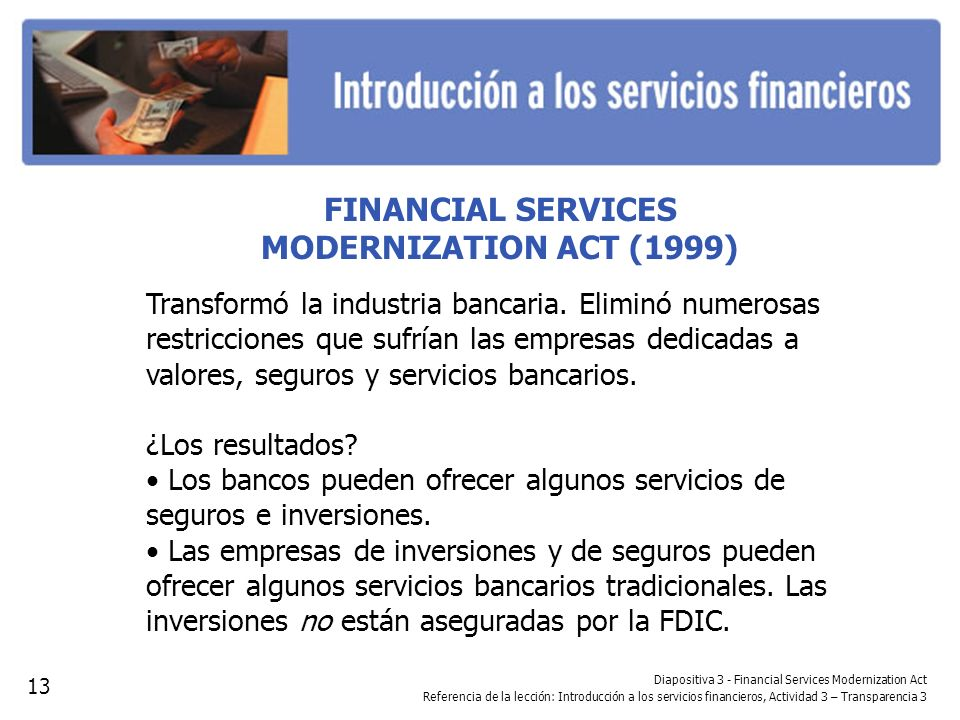 FINANCIAL SERVICES MODERNIZATION ACT (1999)