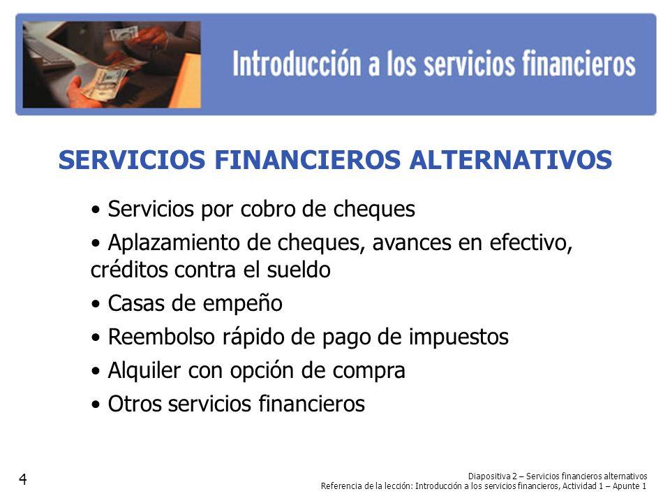 SERVICIOS FINANCIEROS ALTERNATIVOS