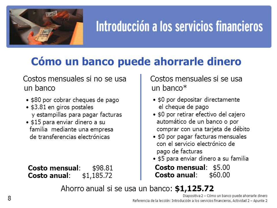 Cómo un banco puede ahorrarle dinero