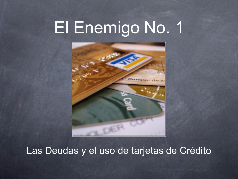 Las Deudas y el uso de tarjetas de Crédito