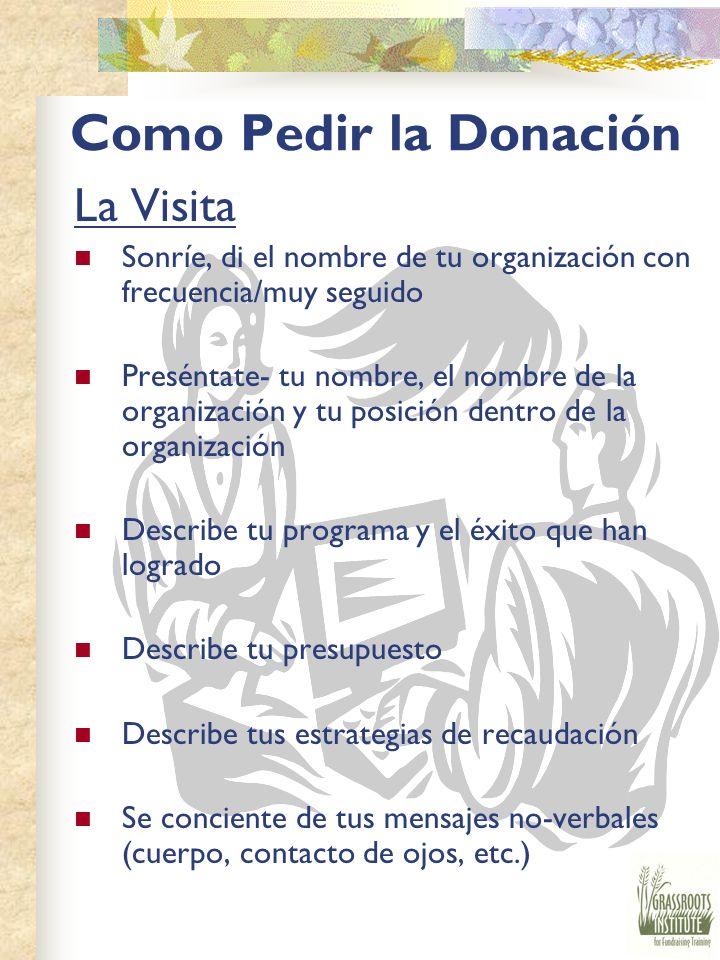 Como Pedir la Donación La Visita