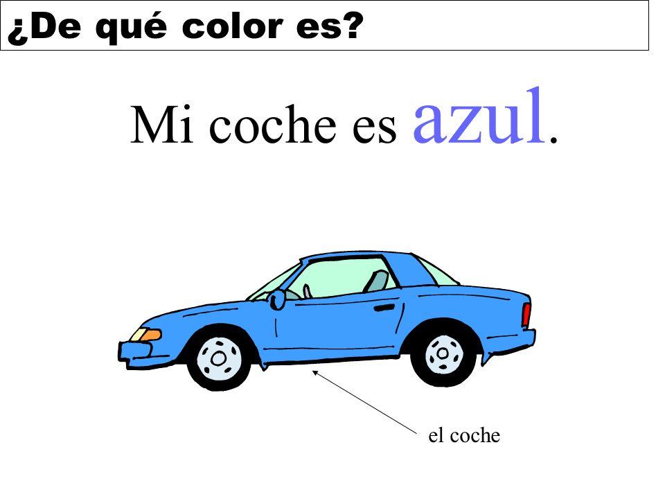 Mi coche es azul. el coche