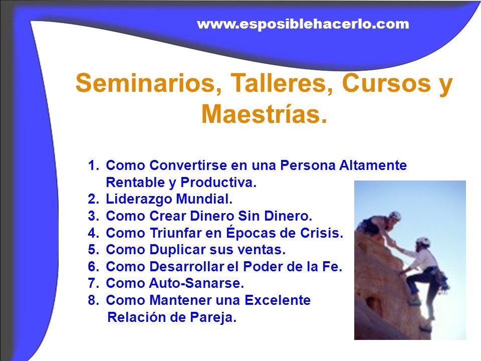Seminarios, Talleres, Cursos y Maestrías.