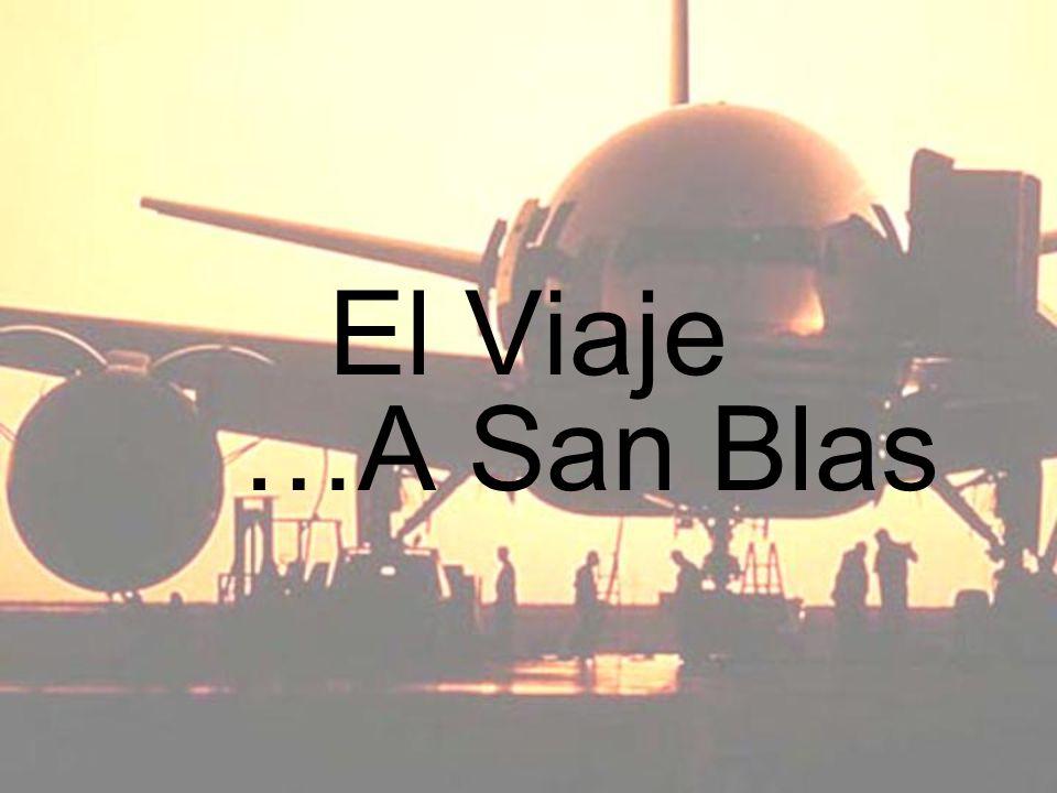 El Viaje …A San Blas