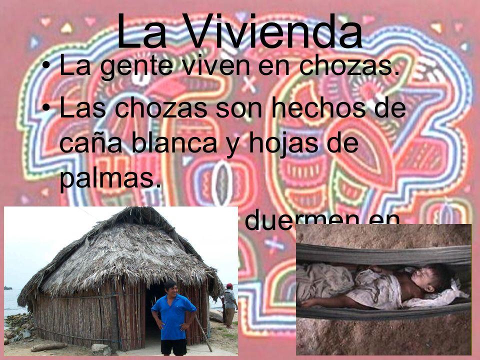 La Vivienda La gente viven en chozas.