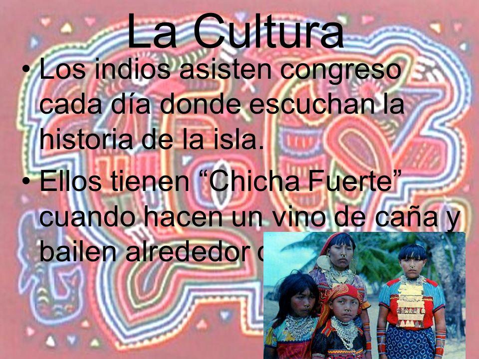 La Cultura Los indios asisten congreso cada día donde escuchan la historia de la isla.