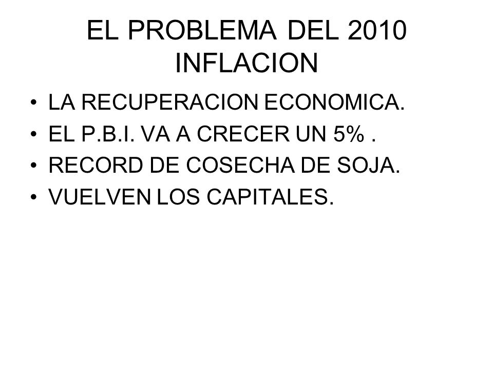 EL PROBLEMA DEL 2010 INFLACION