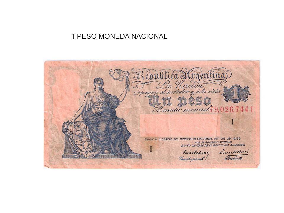 1 PESO MONEDA NACIONAL