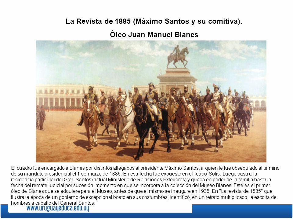 La Revista de 1885 (Máximo Santos y su comitiva).