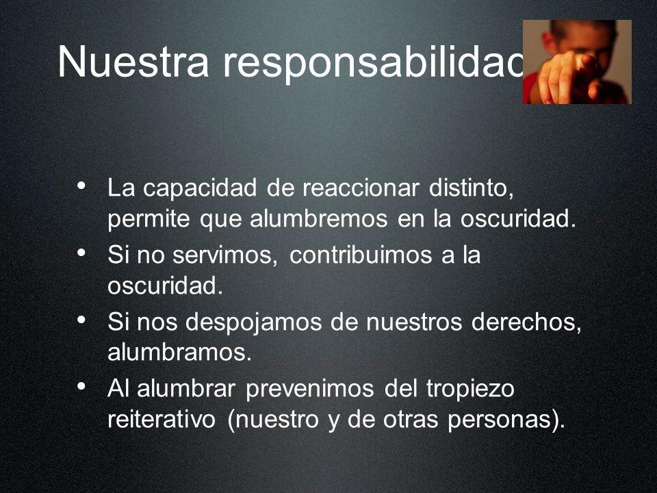Nuestra responsabilidad...