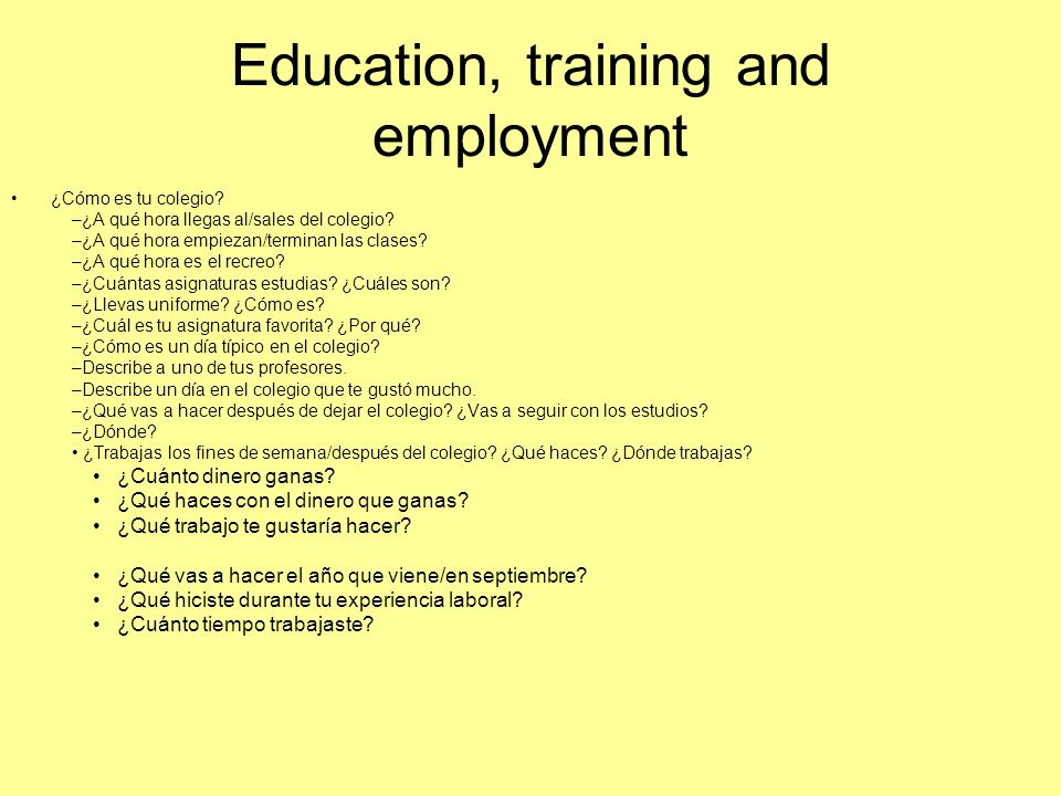 Education, training and employment