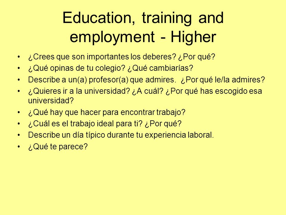 Education, training and employment - Higher