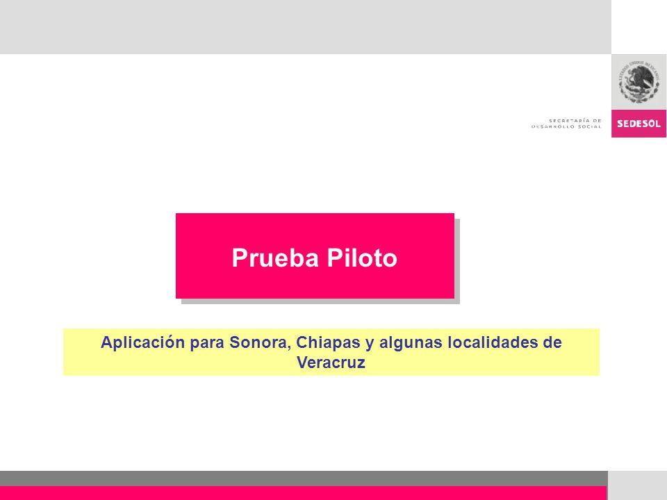 Aplicación para Sonora, Chiapas y algunas localidades de Veracruz