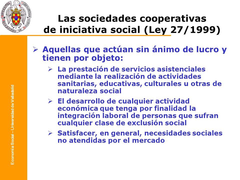 Las sociedades cooperativas de iniciativa social (Ley 27/1999)