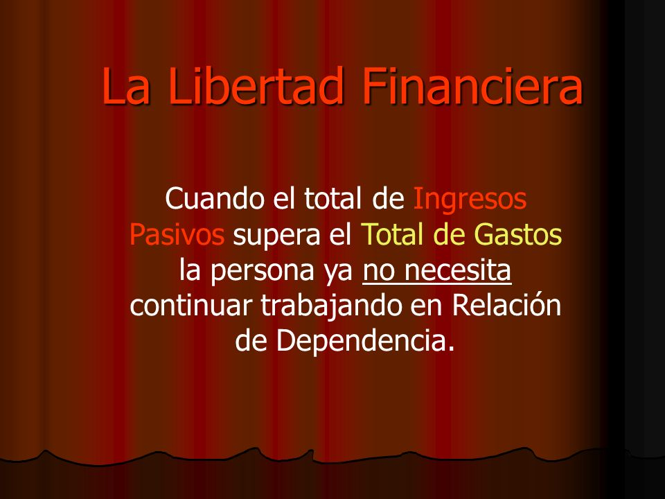 La Libertad Financiera