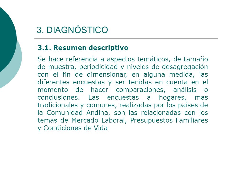 3. DIAGNÓSTICO 3.1. Resumen descriptivo