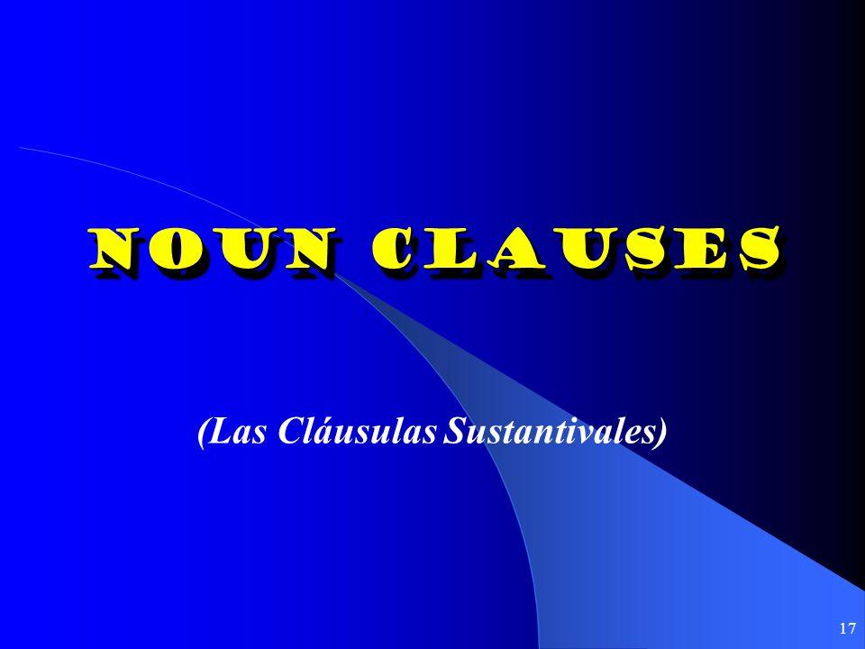 (Las Cláusulas Sustantivales)