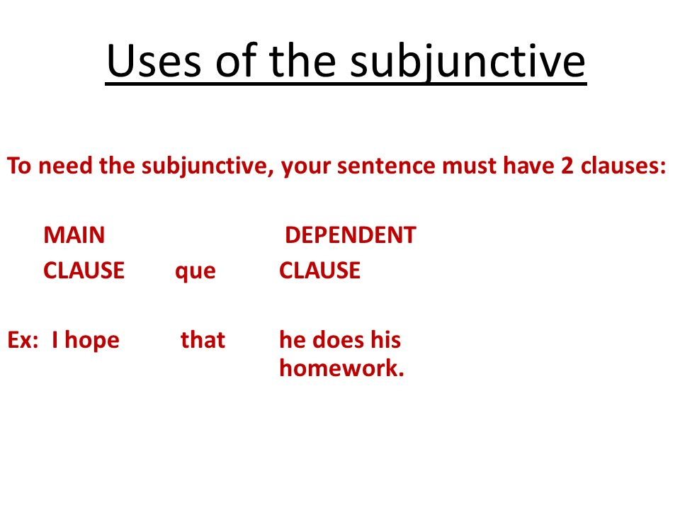 Uses of the subjunctive