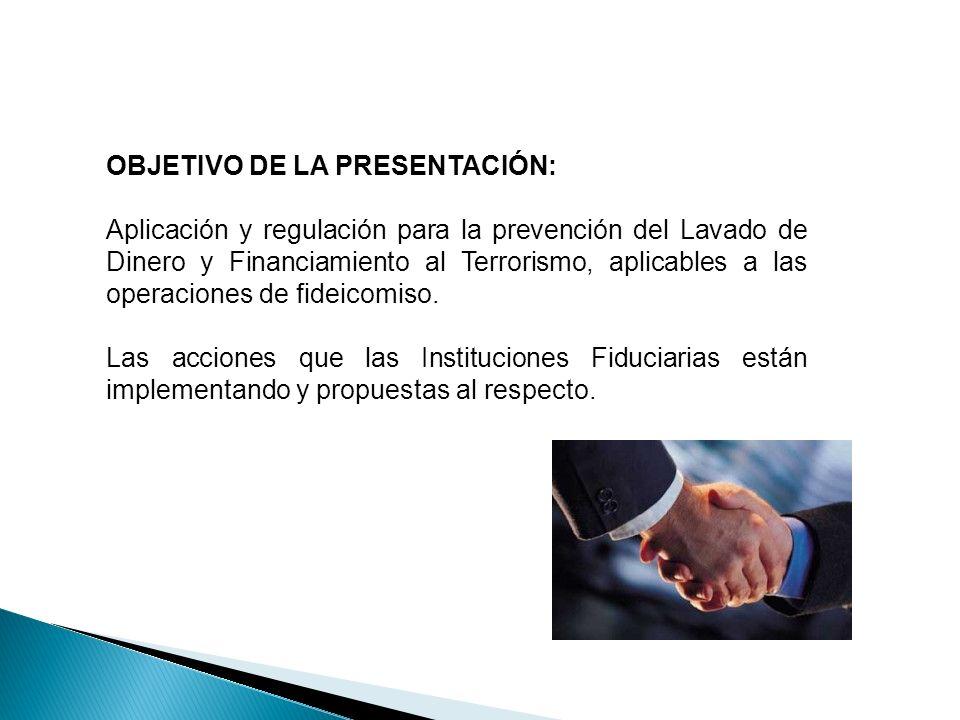 OBJETIVO DE LA PRESENTACIÓN: