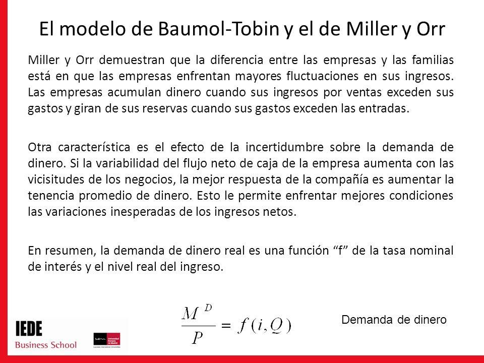 El modelo de Baumol-Tobin y el de Miller y Orr