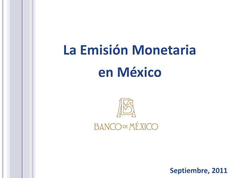 La Emisión Monetaria en México