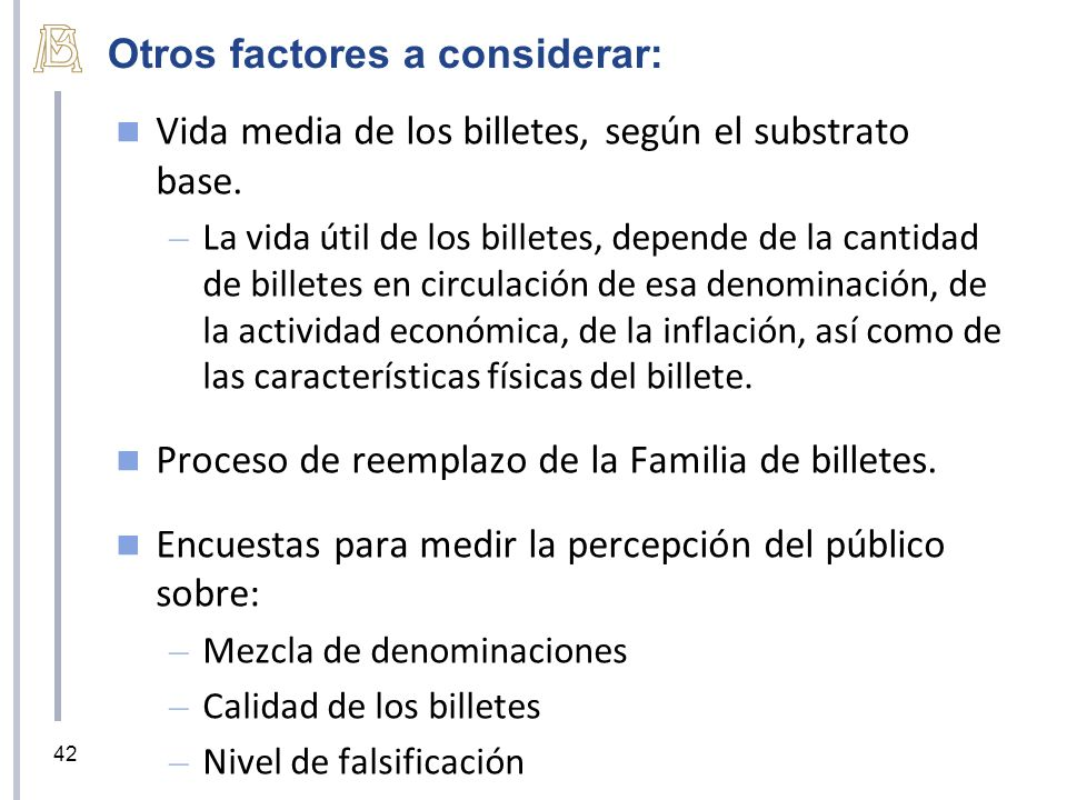 Otros factores a considerar: