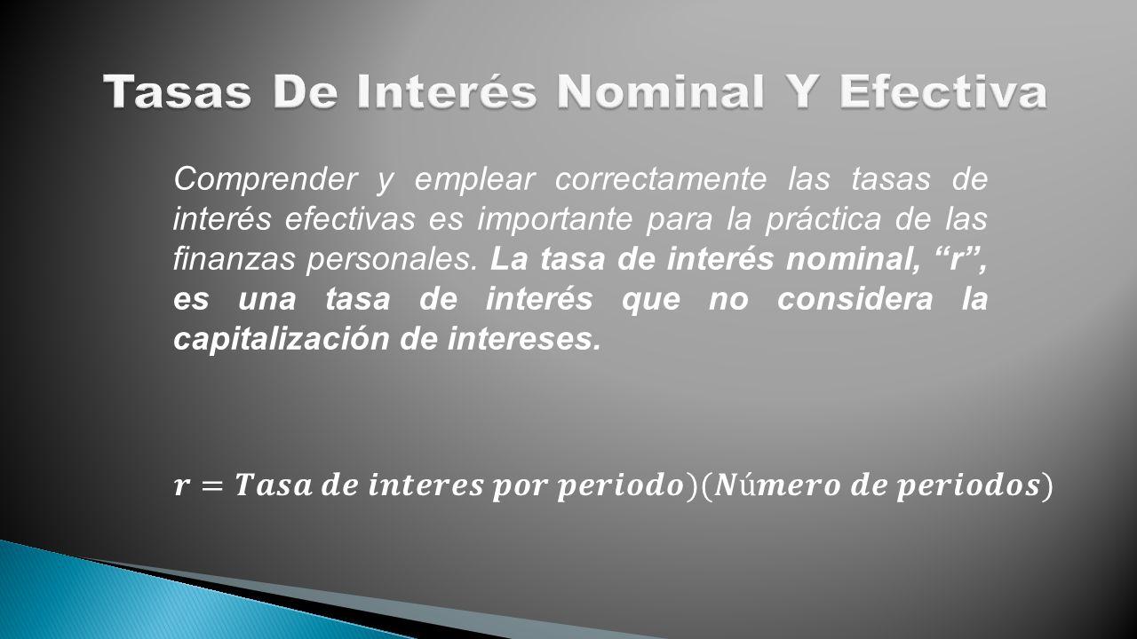 Tasas De Interés Nominal Y Efectiva