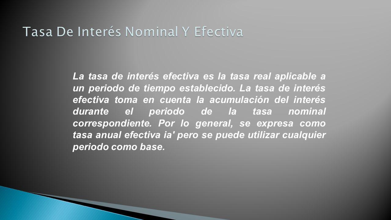 Tasa De Interés Nominal Y Efectiva