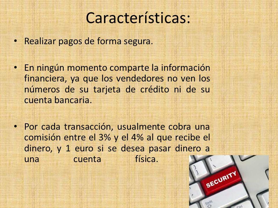 Características: Realizar pagos de forma segura.