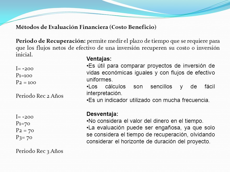 Métodos de Evaluación Financiera (Costo Beneficio)