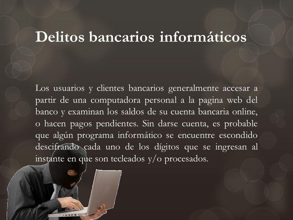 Delitos bancarios informáticos