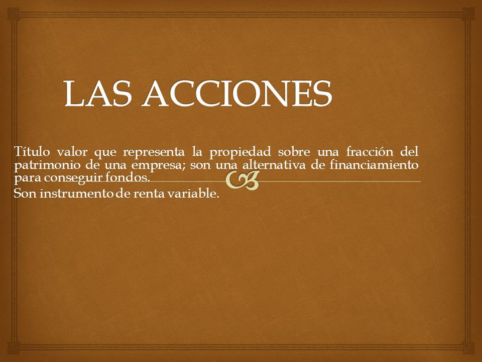 LAS ACCIONES