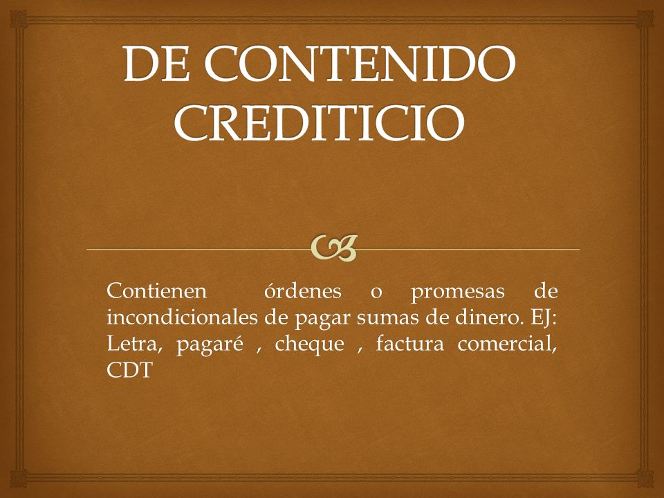DE CONTENIDO CREDITICIO