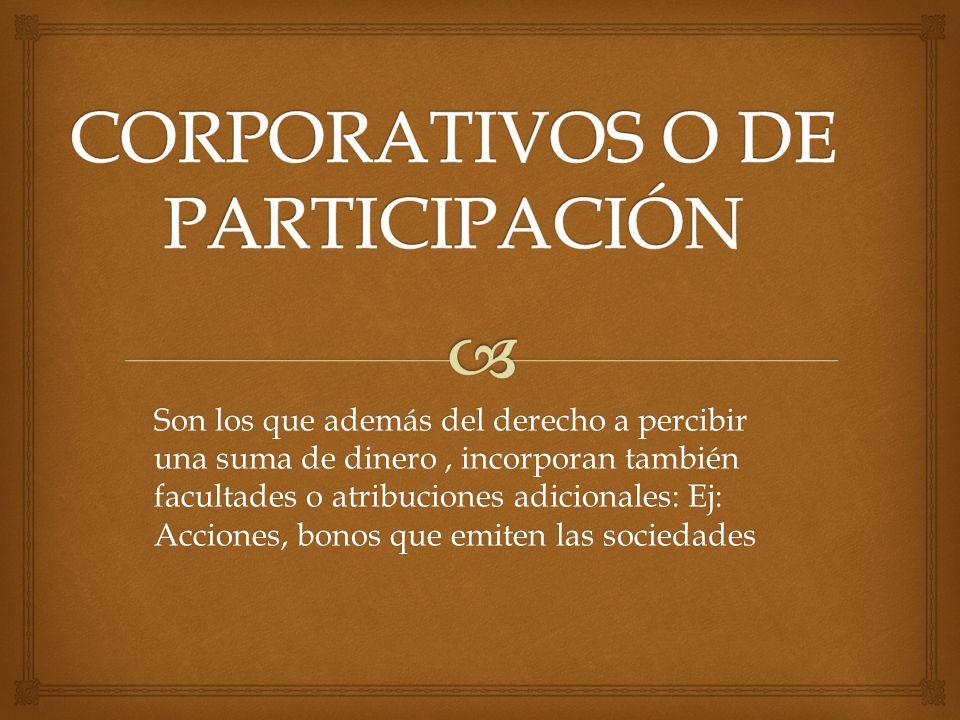 CORPORATIVOS O DE PARTICIPACIÓN