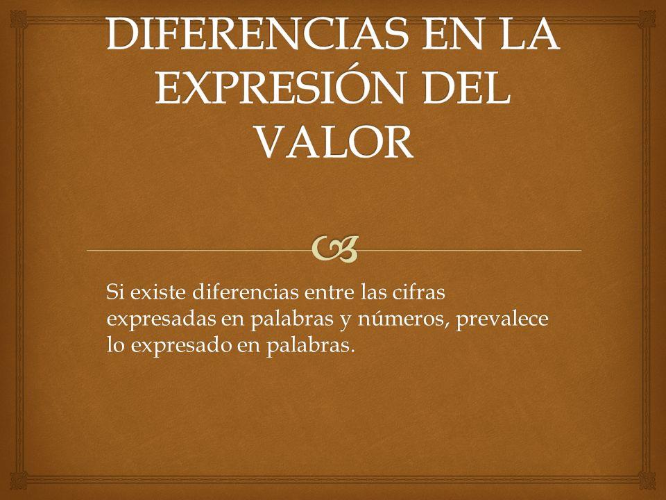 DIFERENCIAS EN LA EXPRESIÓN DEL VALOR