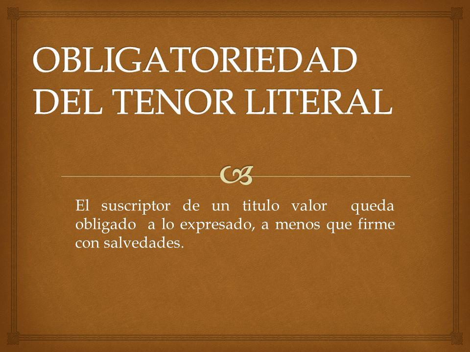 OBLIGATORIEDAD DEL TENOR LITERAL
