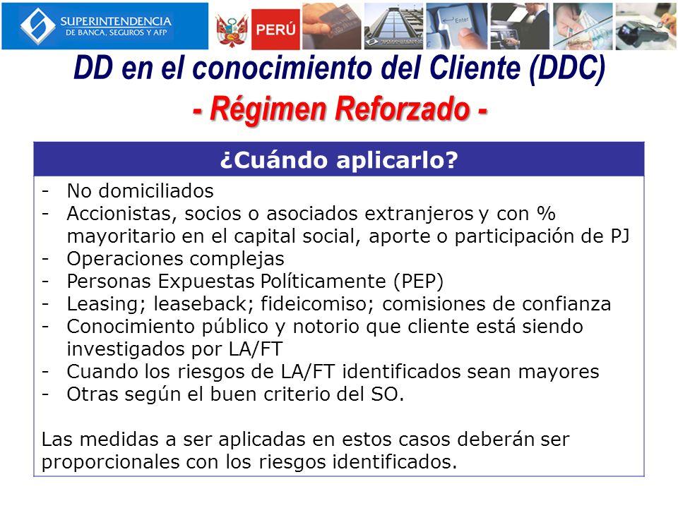 DD en el conocimiento del Cliente (DDC) - Régimen Reforzado -