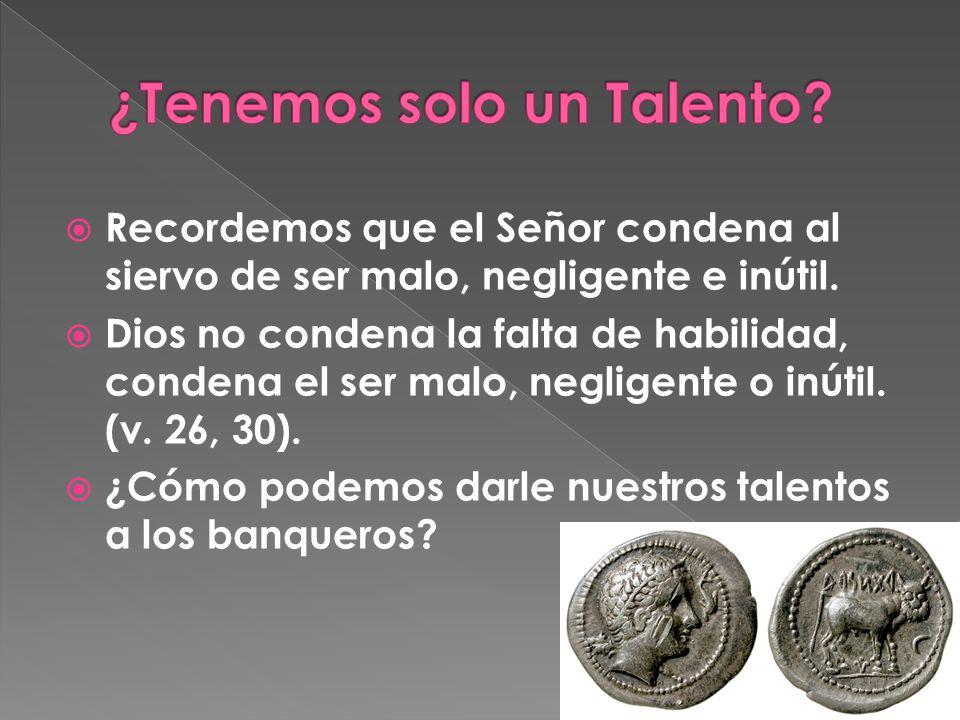 ¿Tenemos solo un Talento