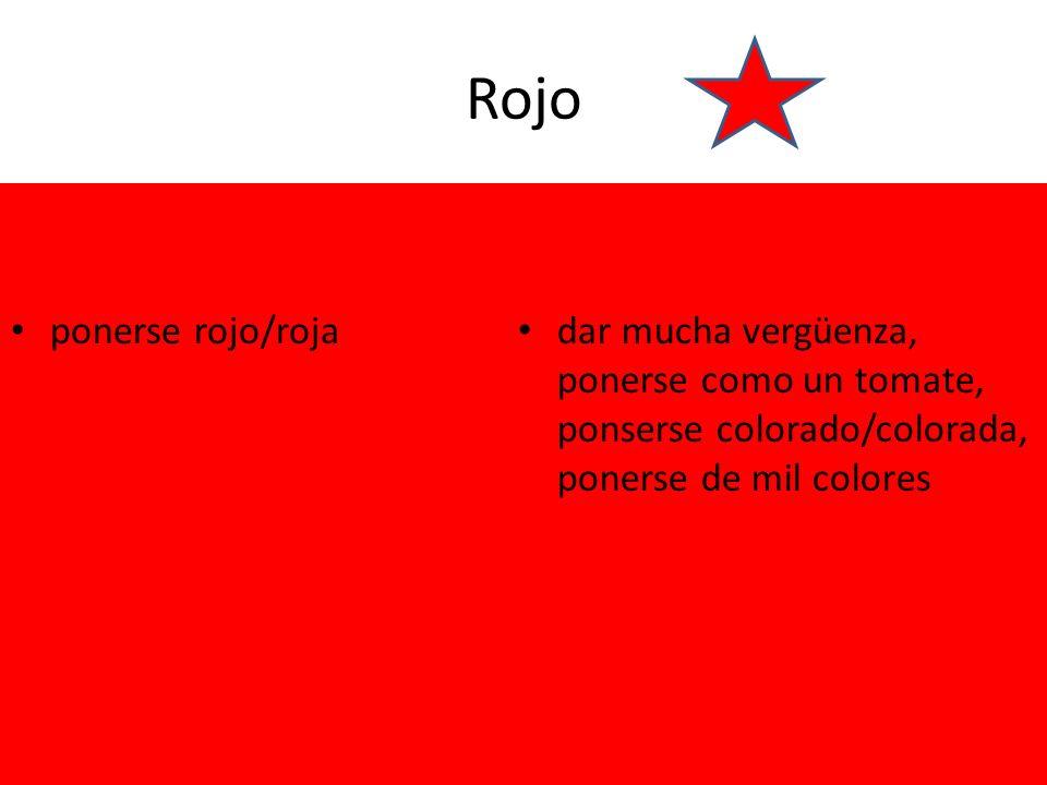 Rojo ponerse rojo/roja