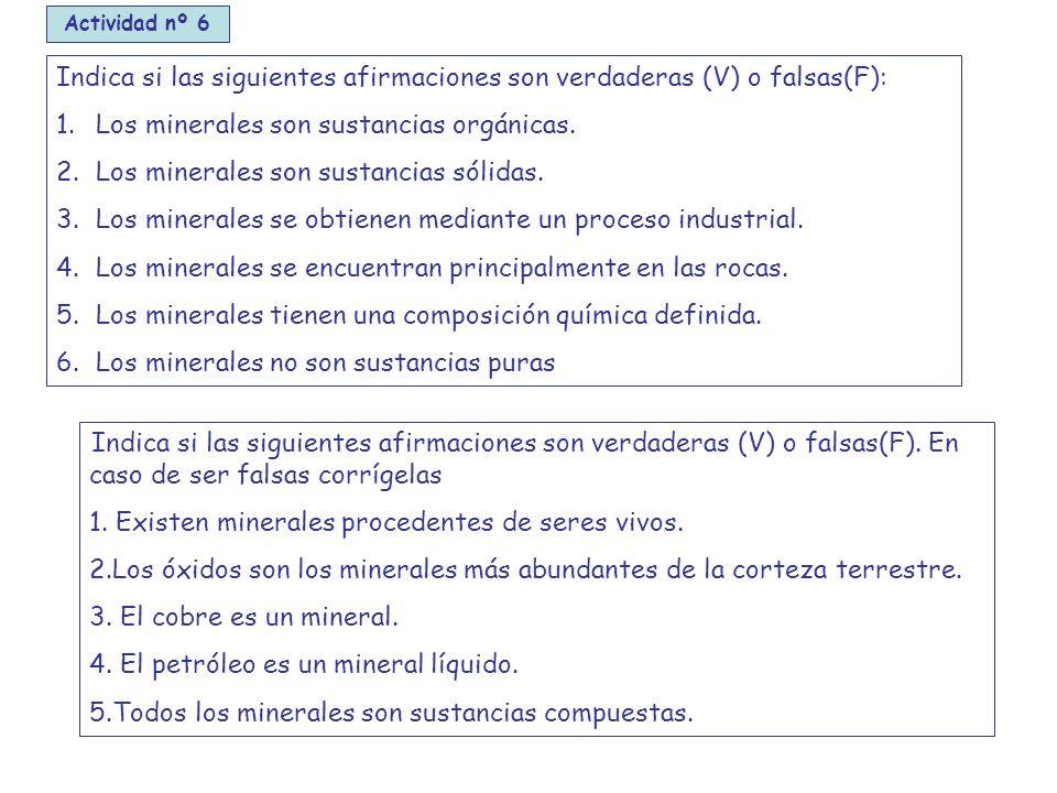Indica si las siguientes afirmaciones son verdaderas (V) o falsas(F):