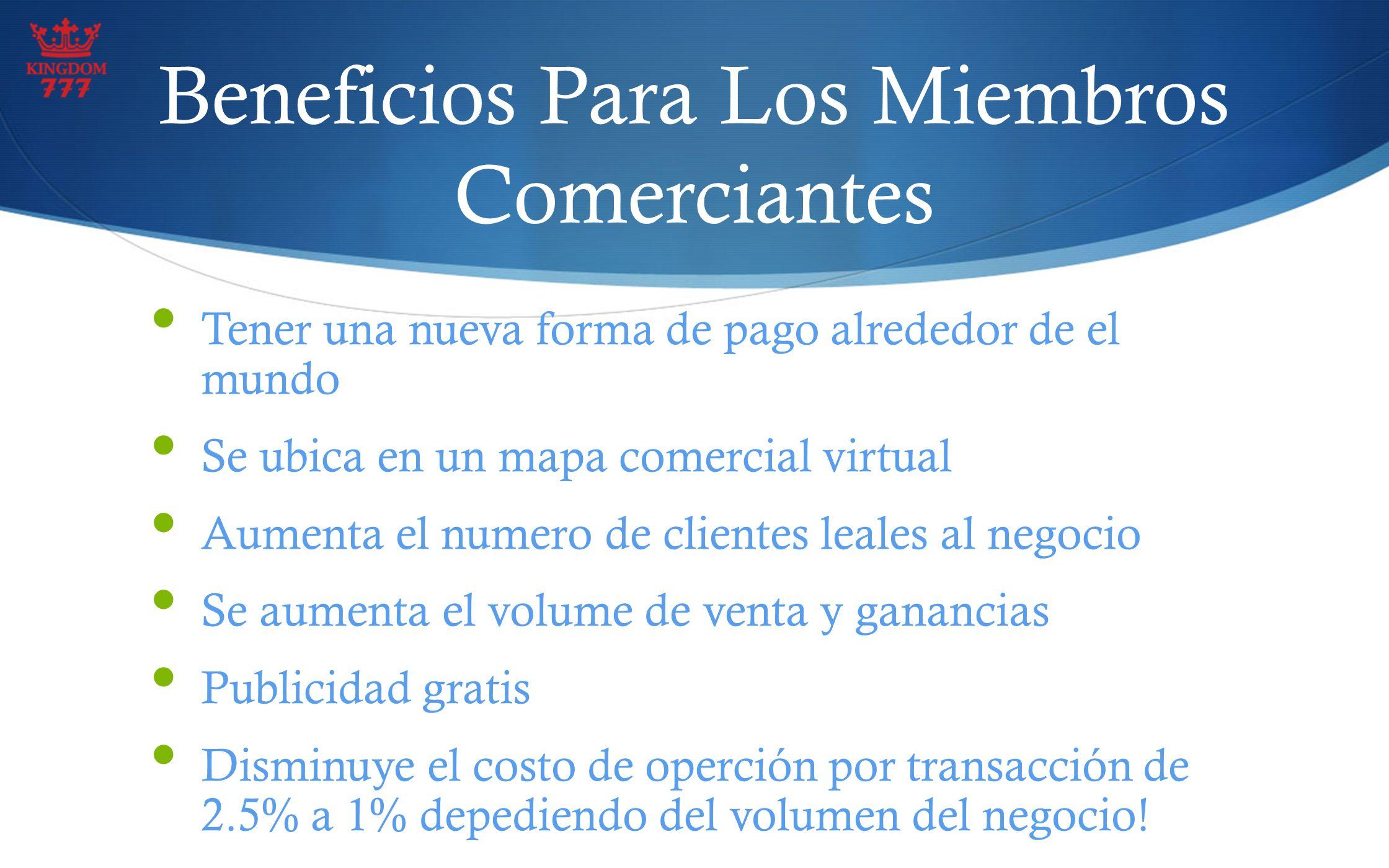 Beneficios Para Los Miembros Comerciantes