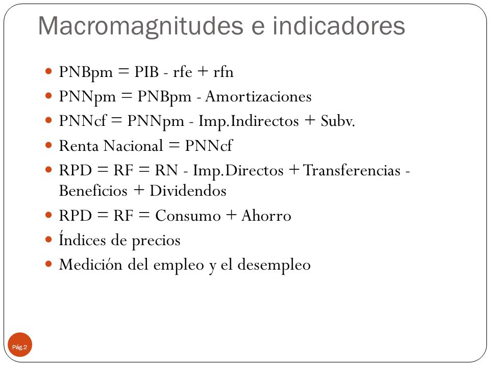 Macromagnitudes e indicadores