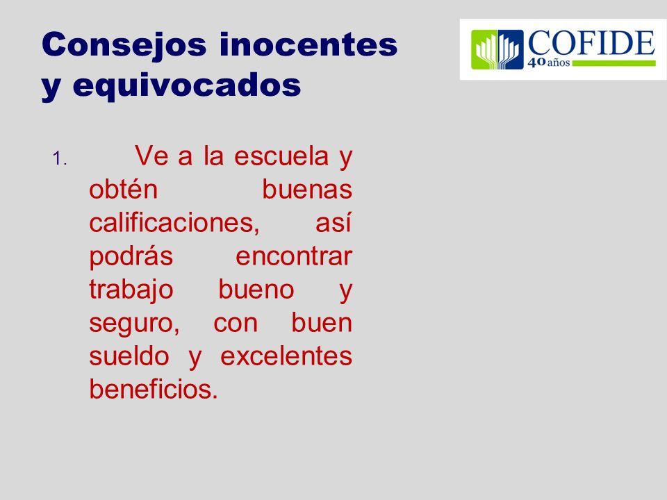 Consejos inocentes y equivocados