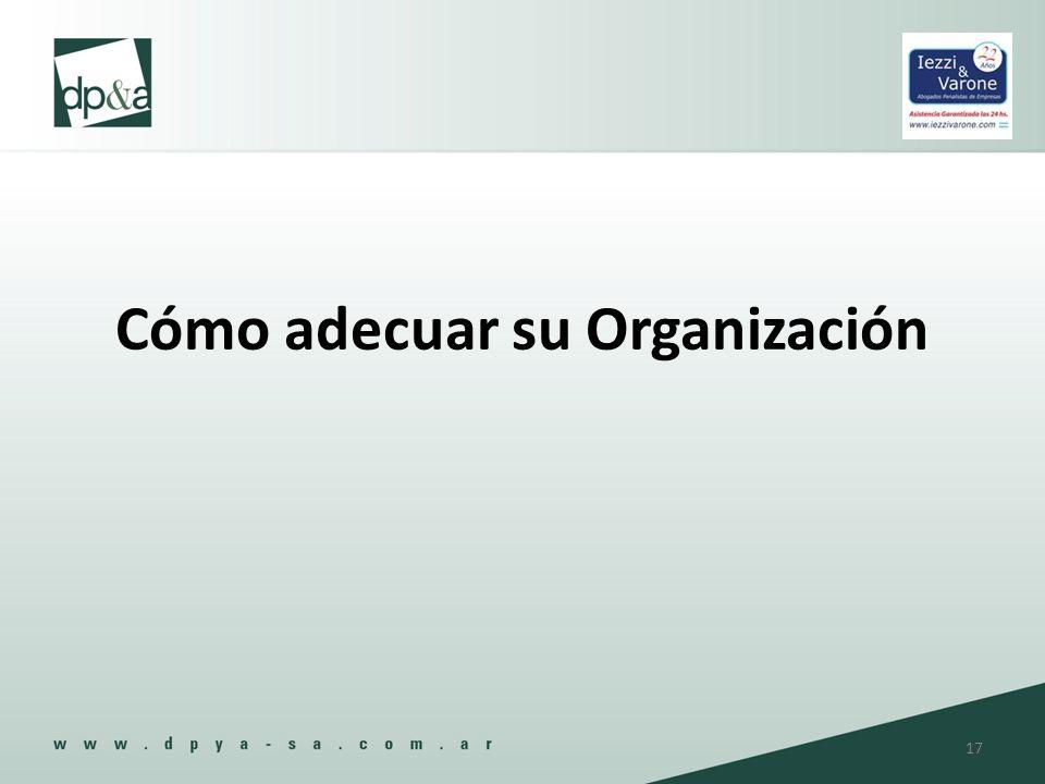 Cómo adecuar su Organización