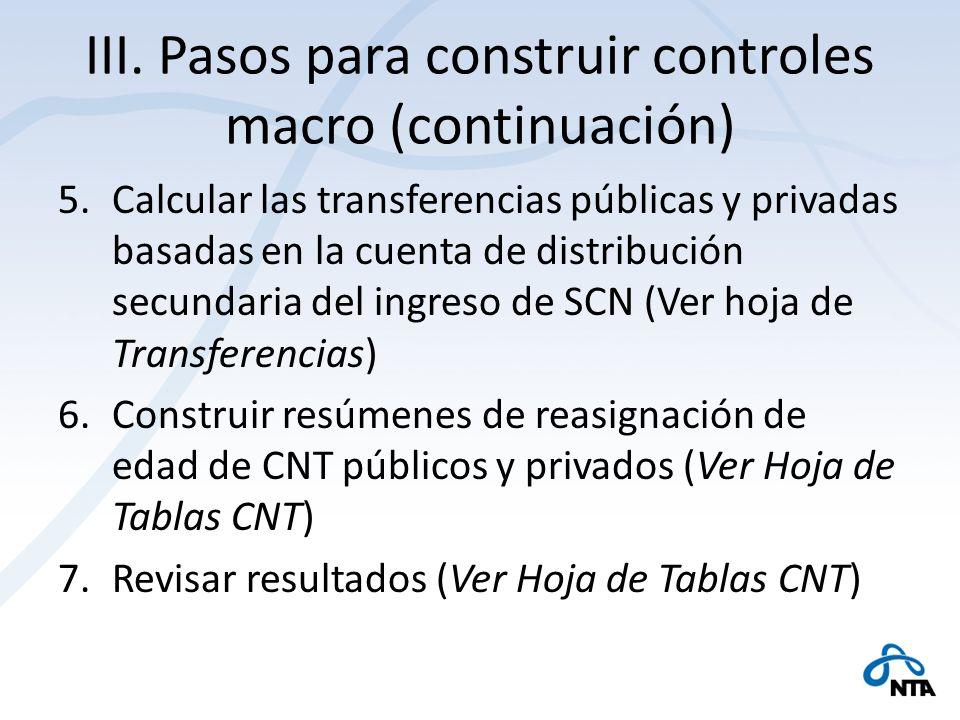 III. Pasos para construir controles macro (continuación)