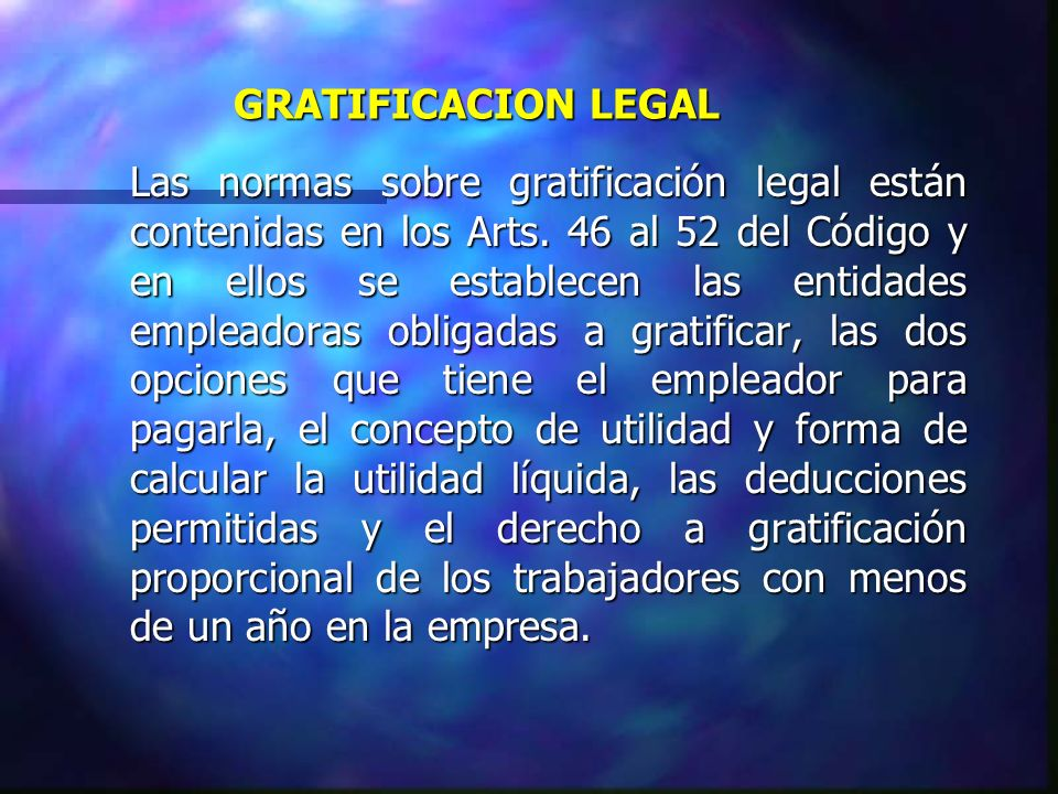 GRATIFICACION LEGAL