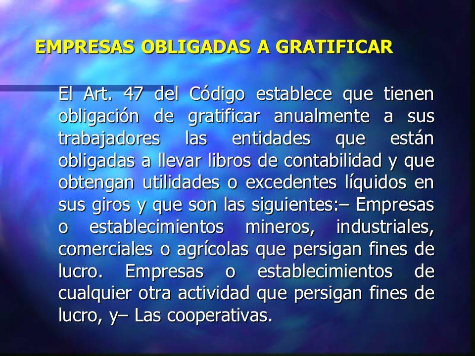 EMPRESAS OBLIGADAS A GRATIFICAR