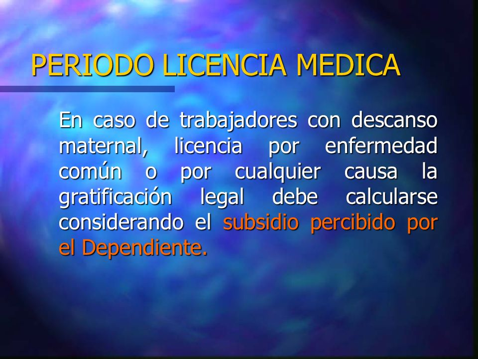 PERIODO LICENCIA MEDICA