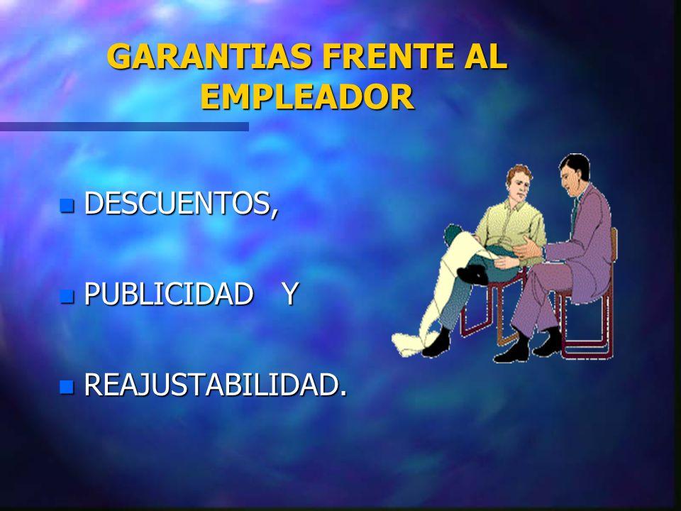 GARANTIAS FRENTE AL EMPLEADOR